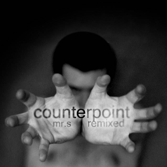 Counterpoint EP (Mr.S Remixed) cover art