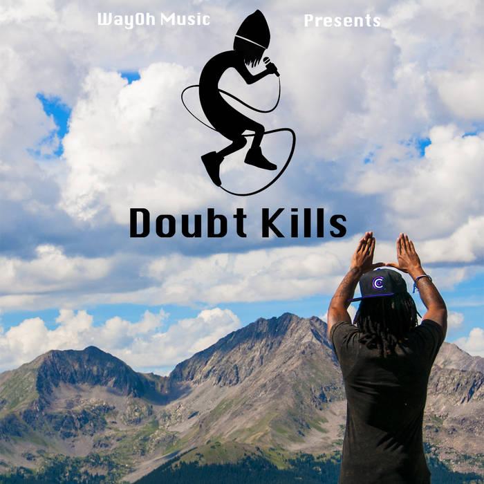 Doubt Kills EP cover art
