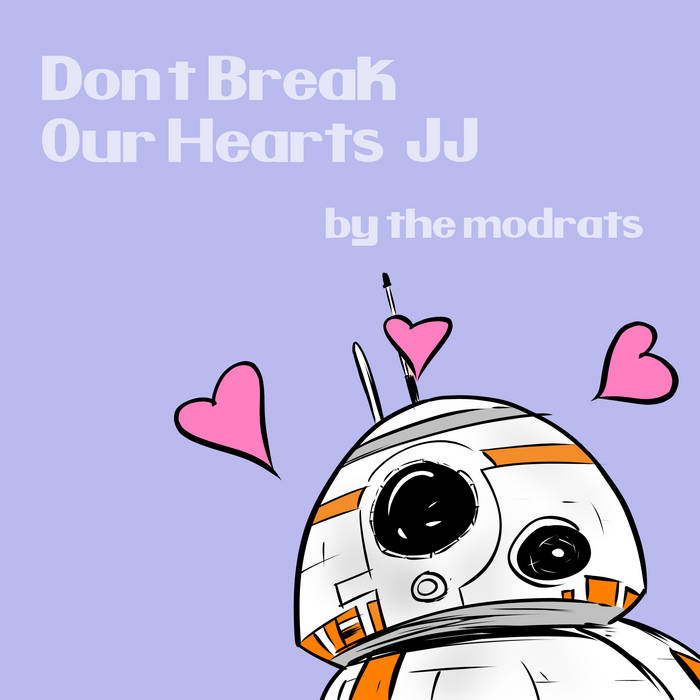 Don't Break Our Hearts (JJ) cover art