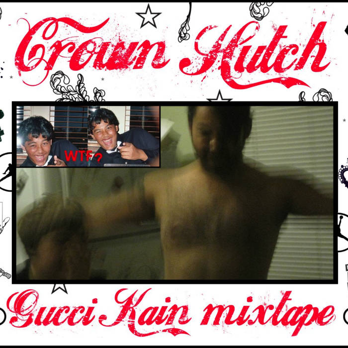 Gucci Kain The Mixtape cover art