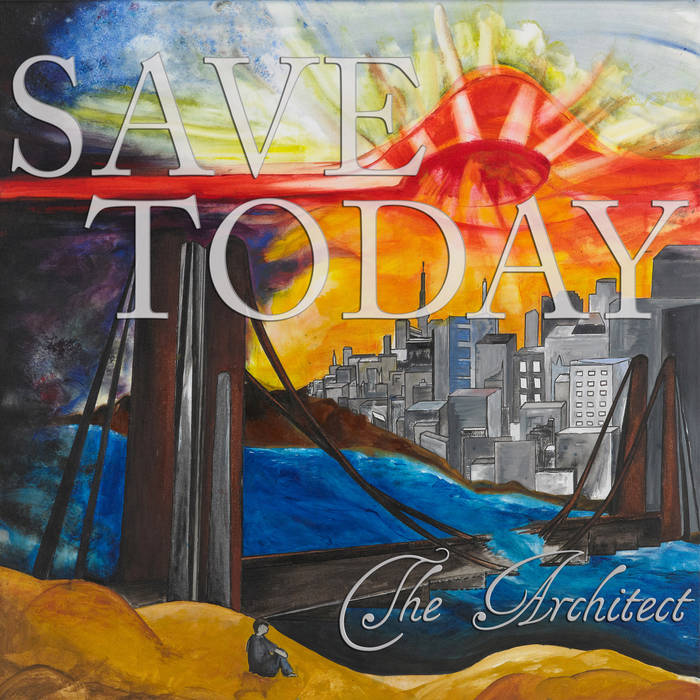 Save Today - The Architect (2011) Album Preview cover art