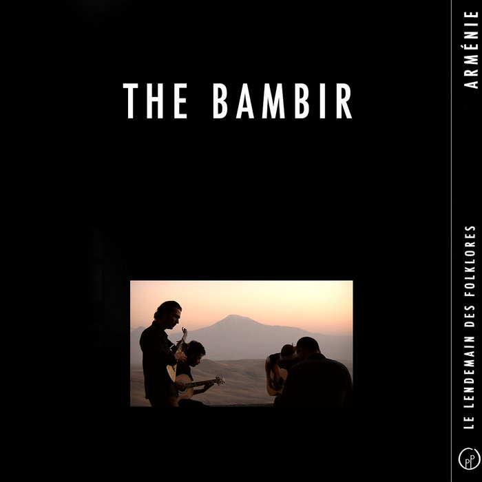 Le Lendemain des Folklores • THE BAMBIR (Arménie) cover art