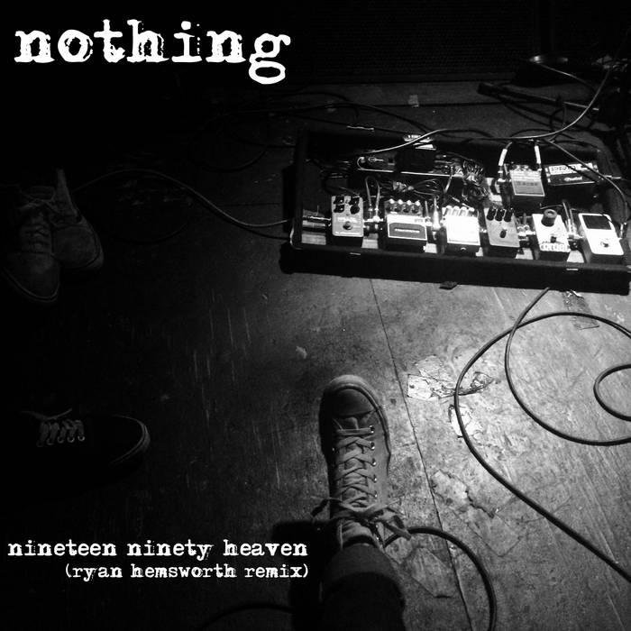 Nineteen Ninety Heaven (Ryan Hemsworth Remix) cover art
