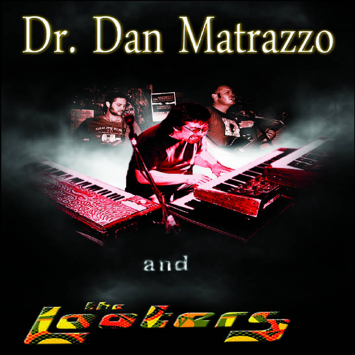 Dr. Dan Matrazzo and The Looters cover art