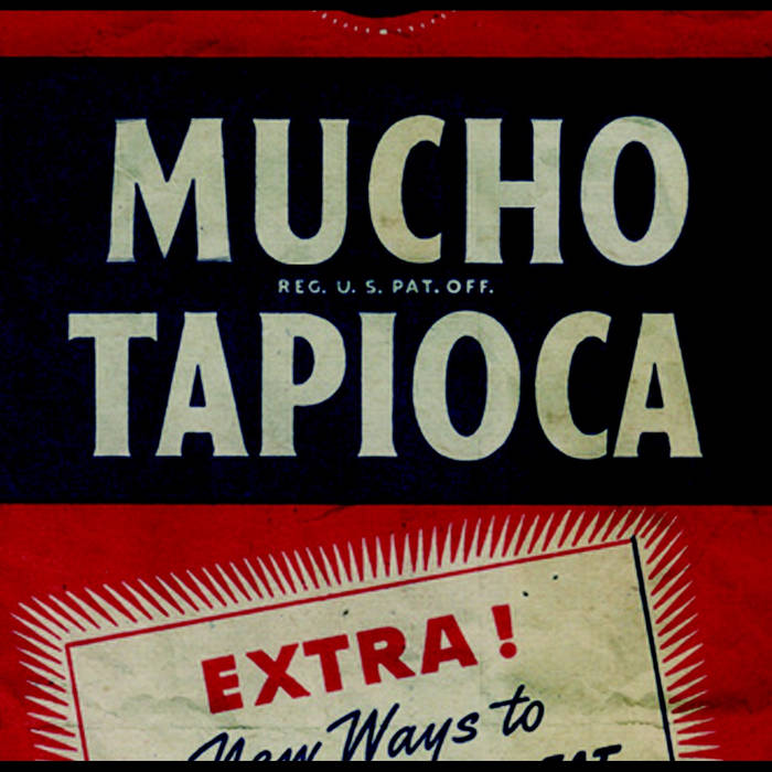 Mucho Tapioca cover art