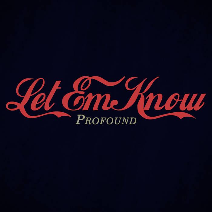 Let Em Know cover art