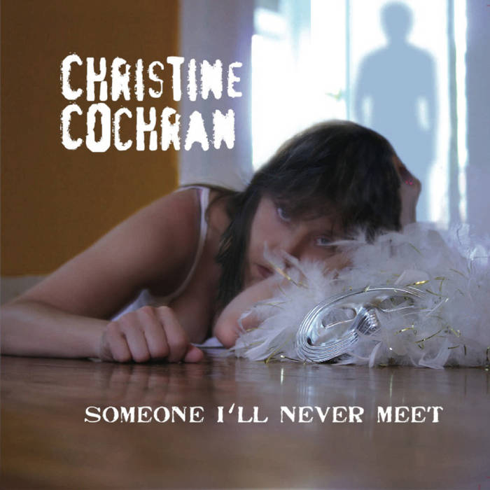 Someone I'll Never Meet cover art