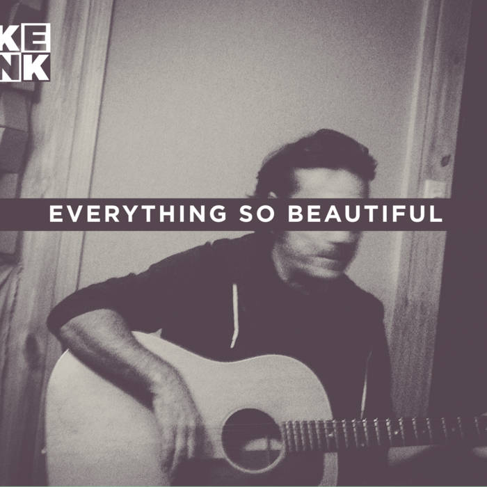 Everything So Beautiful cover art