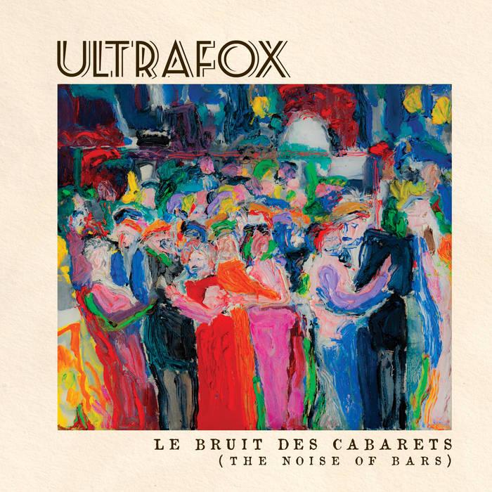 Le Bruit Des Cabarets { The noise of bars} cover art