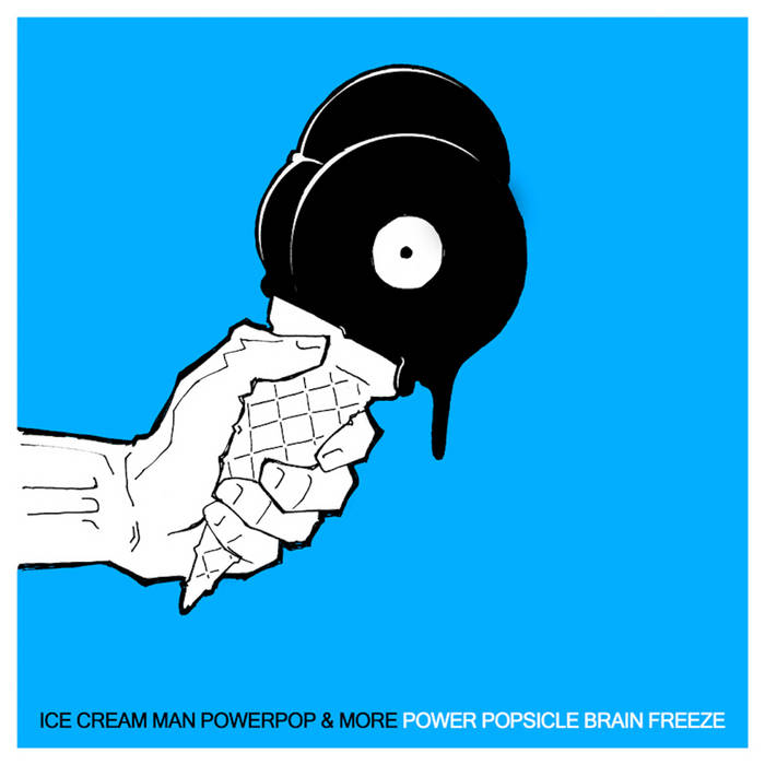 Power Popsicle Brain Freeze (FREE DOWNLOADS AVAILABLE AT https://futuremanrecords.bandcamp.com/album/power-popsicle-brain-freeze) cover art