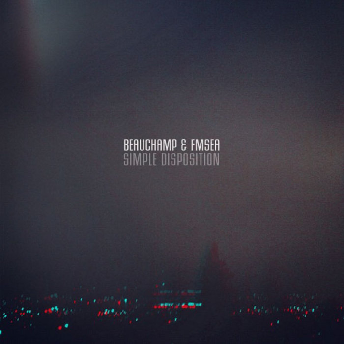 Beauchamp & FmSea - Simple Disposition cover art