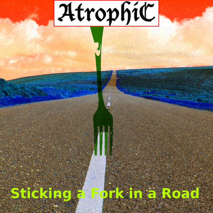 Sticking a Fork in a Road cover art