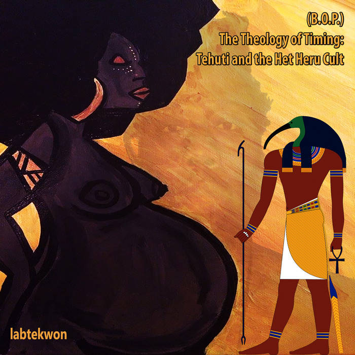 (B.O.P.) The Theology of Timing: Tehuti and the Het Heru Cult *double album* cover art