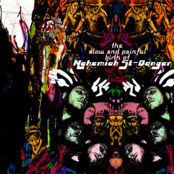 The Slow and Painful Birth of Nehemiah St-Danger cover art