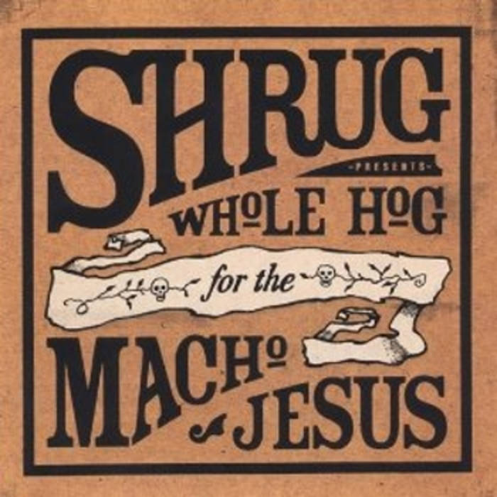 Whole Hog for the Macho Jesus cover art