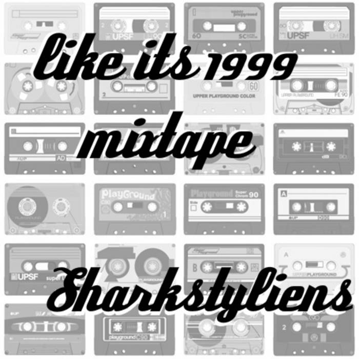 Like It's 1999 Mixtape cover art