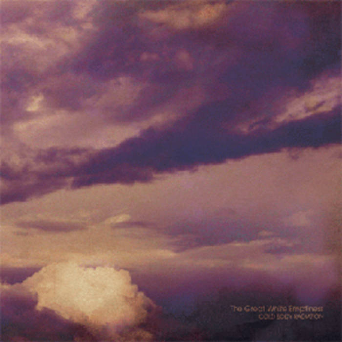 """Cold Body Radiation - """"The Great White Emptiness"""" (Dusktone - Dusk003CD) cover art"""