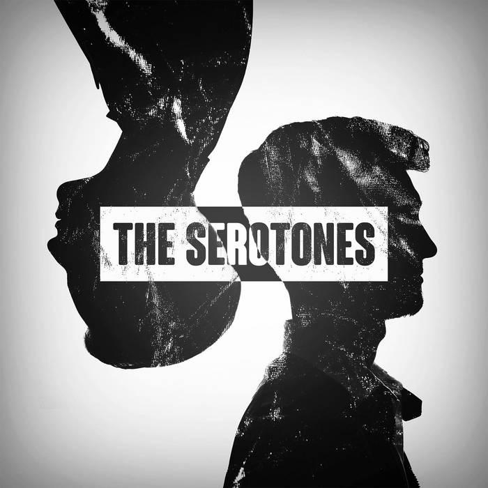 The Serotones cover art