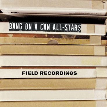Field Recordings main photo