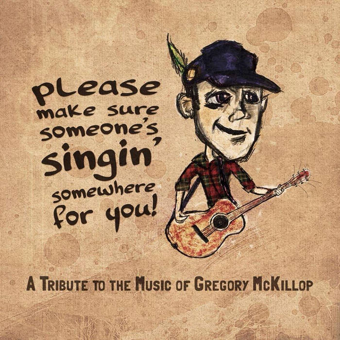 Please Make Sure Someone's Singin' Somewhere For You cover art