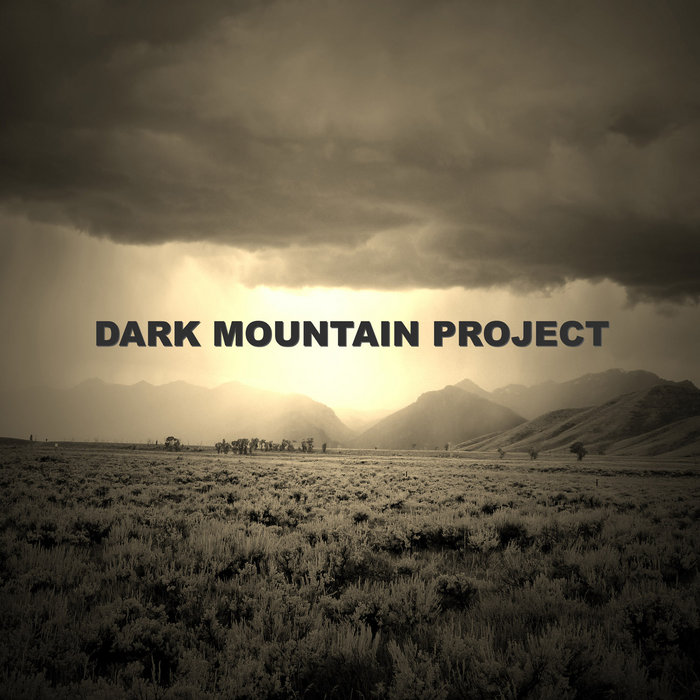 The Dark Mountain Project and a plan to save the planet