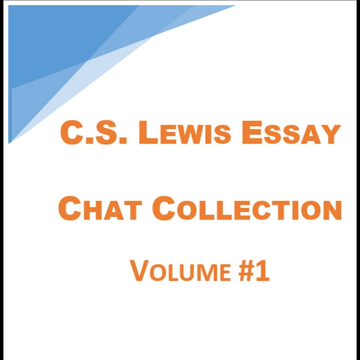 C.S. Lewis Essay Chats - Volume 1 cover art