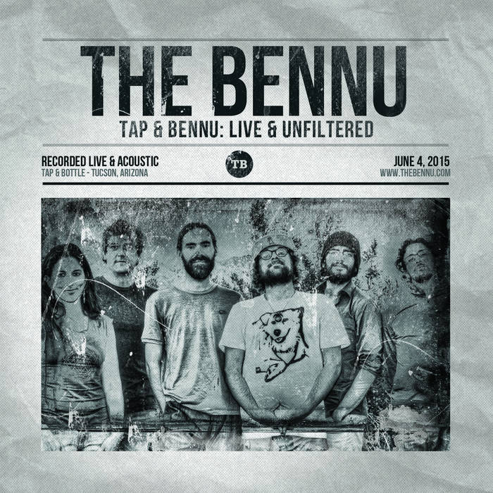 """""""Tap & Bennu: Live & Unfiltered"""" The Bennu acoustic at Tap & Bottle cover art"""