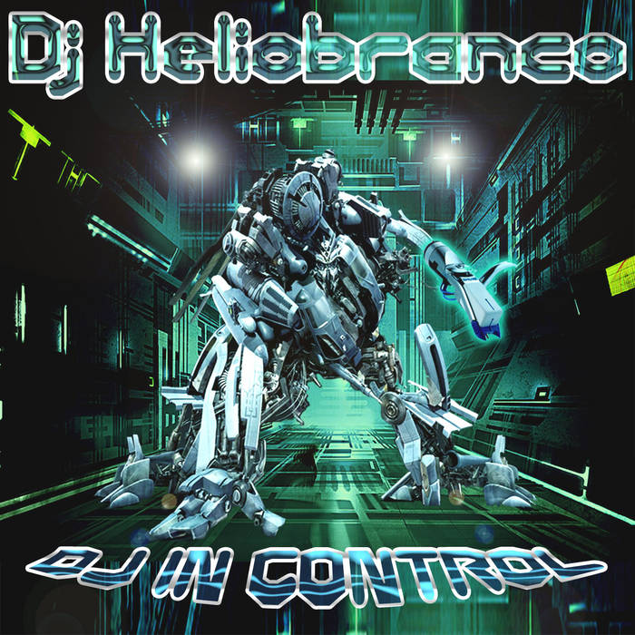 Released Now - DJ Heliobranco - DJ In Control (single) cover art
