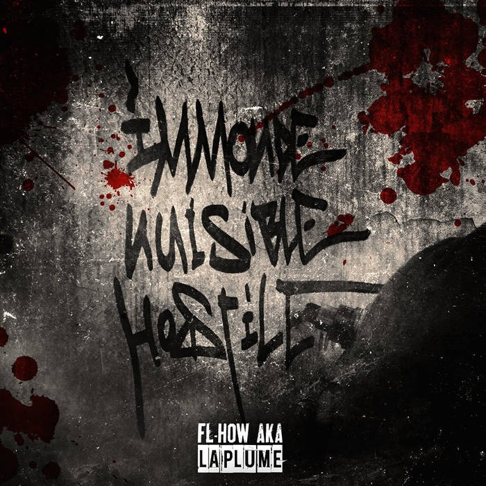 La Plume - Immonde, nuisible & hostile (2014) cover art