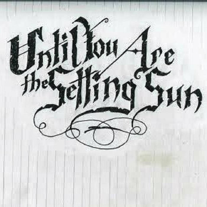 Until You Are the Setting Sun cover art