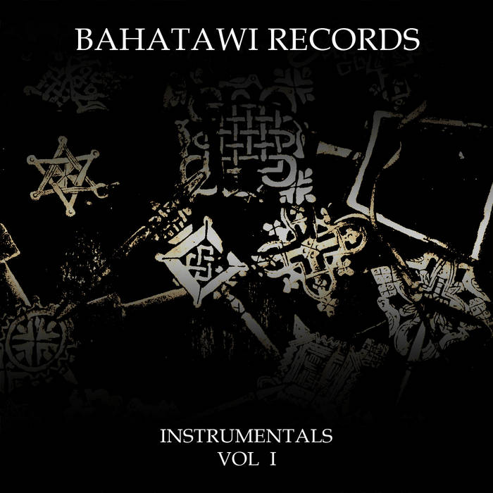 Bahatawi Records Instrumentals Vol 1 cover art