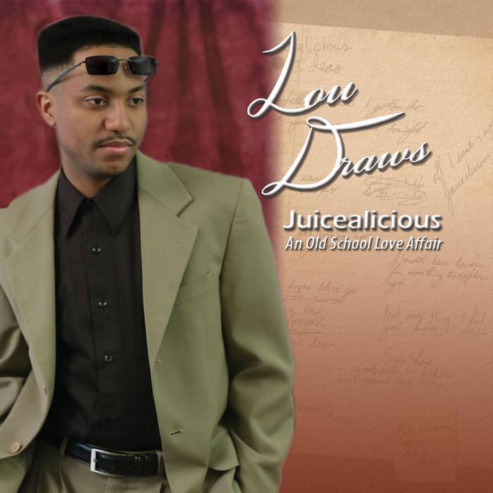 Juicealicious - An Old School Love Affair cover art
