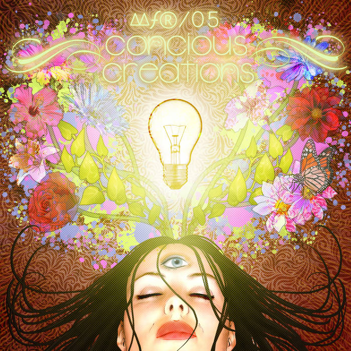 ∆∆ƒ® 05 - Conscious Creations cover art