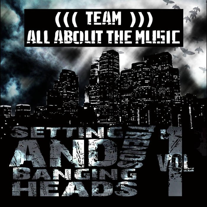TEAM ALL ABOUT THE MUSIC - Setting Trends & Banging Heads Vol 1. cover art
