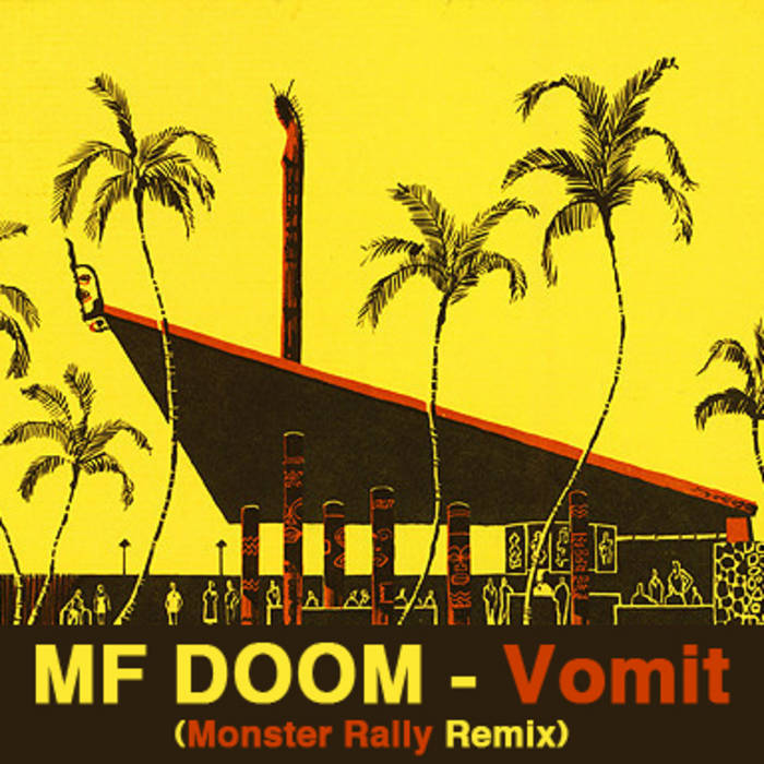 MF DOOM - Vomit (Monster Rally Remix) SINGLE cover art