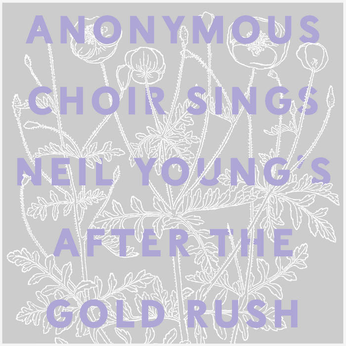 Anonymous Choir Sings Neil Young's After The Gold Rush cover art