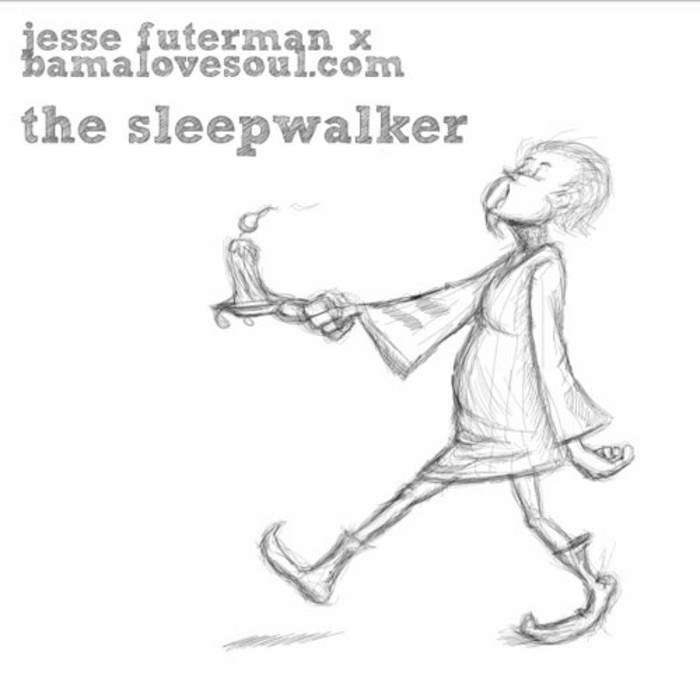 Jesse Futerman x BamaLoveSoul.com - The SleepWalker cover art