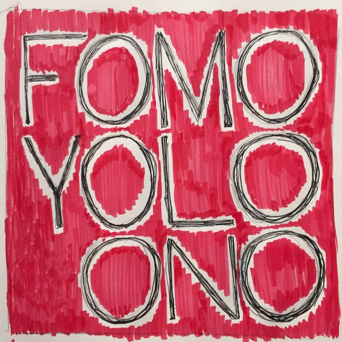 FOMO YOLO ONO EP cover art
