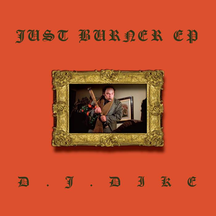JUST BURNER EP cover art