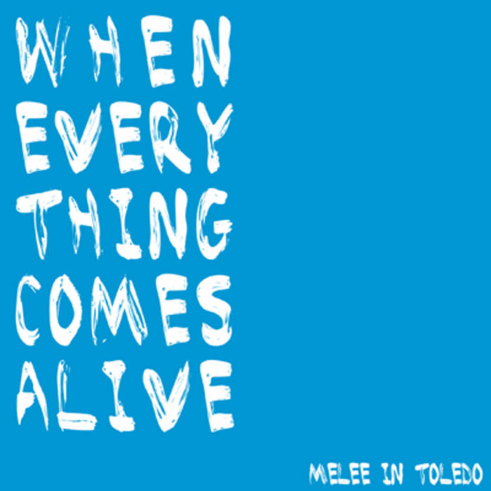 When Everything Comes Alive cover art