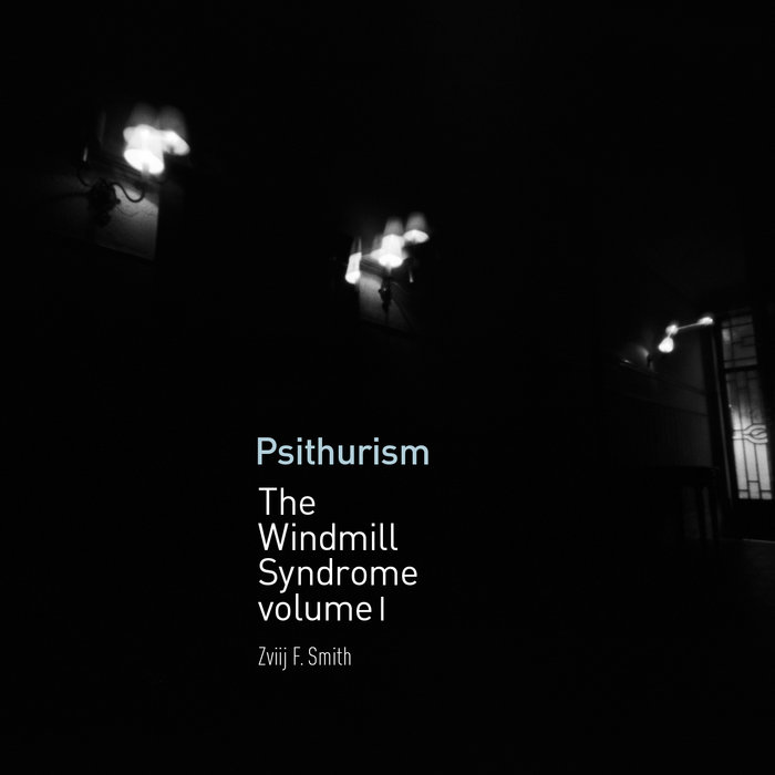 Psithurism (The Windmill Syndrome, volume I) cover art