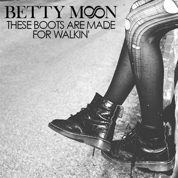 These Boots Are Made for Walkin' cover art