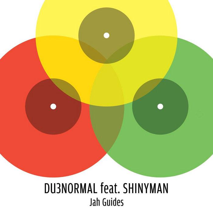 DU3normal ft. Shinyman - Jah Guides (Ep) cover art
