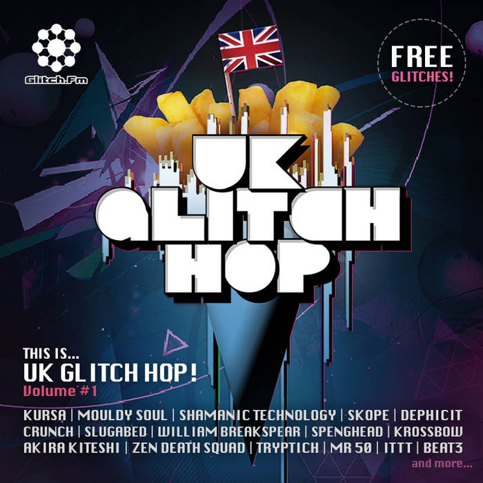 THIS IS UK GLITCH HOP! Volume #1 cover art
