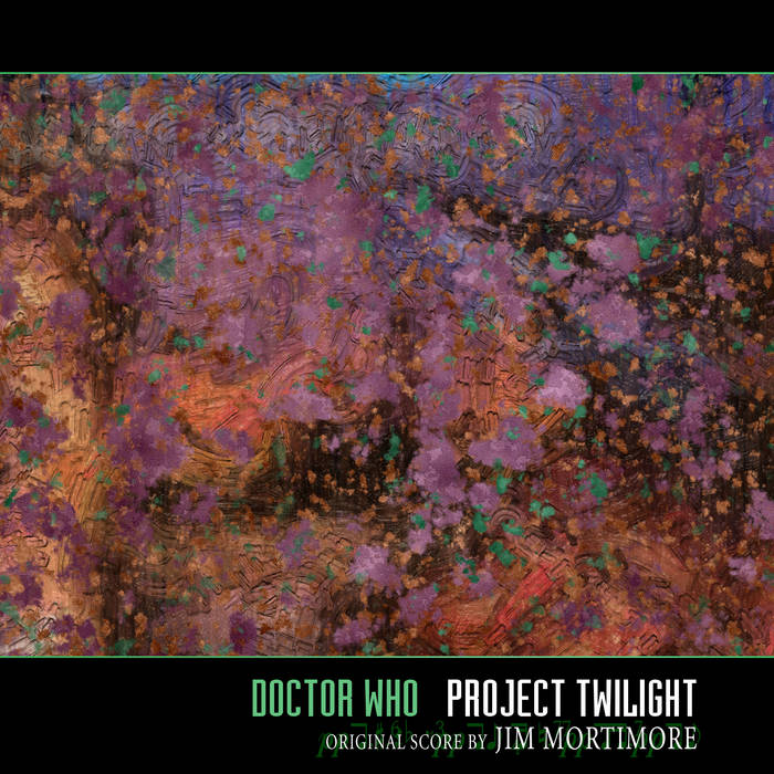 Doctor Who - Project Twilight - remastered OST cover art
