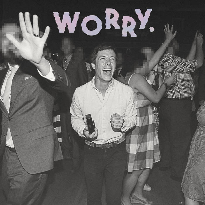 WORRY. cover art
