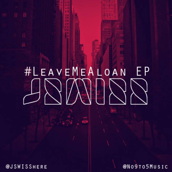 #LeaveMeALoan EP cover art