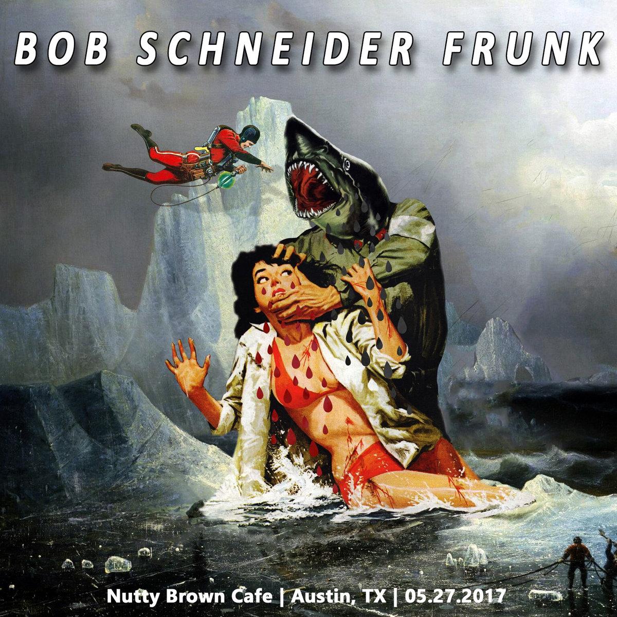 people i've met | bob schneider