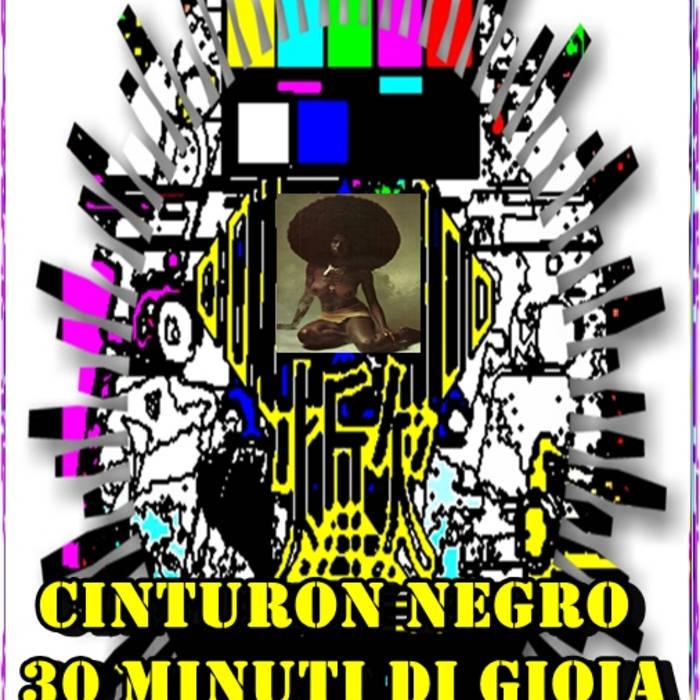Cinturon Negro  30 Minuti di Gioia cover art