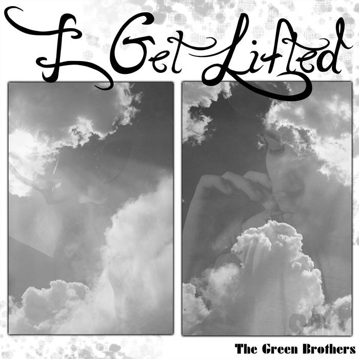 I Get Lifted cover art